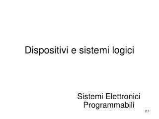Dispositivi e sistemi logici