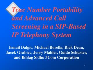 True Number Portability and Advanced Call Screening in a SIP-Based IP Telephony System