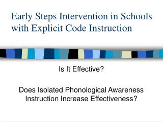 Early Steps Intervention in Schools with Explicit Code Instruction