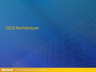 OCS Architecture