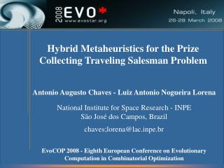 Antonio Augusto Chaves - Luiz Antonio Nogueira Lorena National Institute for Space Research - INPE