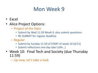 Mon Week 9