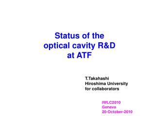 Status of the  optical cavity R&D  at  ATF