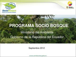 Ministerio del Ambiente Gobierno de la Rep�blica del Ecuador