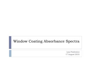 Window Coating Absorbance Spectra