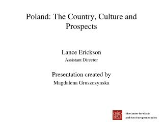 Poland: The Country, Culture and Prospects