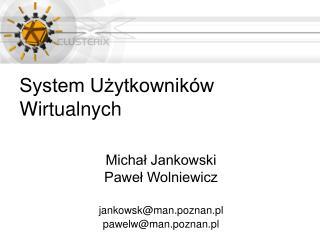 System U?ytkownik�w Wirtualnych