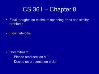 CS 361 – Chapter 8