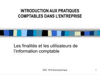 Les finalit�s et les utilisateurs de l�information comptable