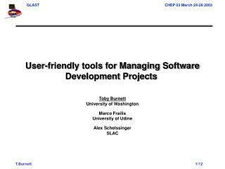 User-friendly tools for Managing Software Development Projects�