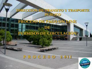 DIRECCION DE TRANSITO Y TRASPORTE PUBLICO