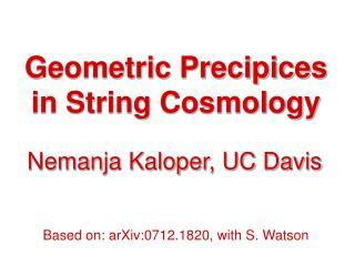 Geometric Precipices in String Cosmology