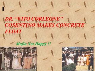 """Dr. """"Vito  Corleone"""