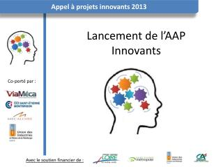 Lancement de l'AAP Innovants