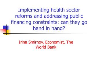 Irina Smirnov, Economist, The World Bank