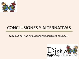CONCLUSIONES Y ALTERNATIVAS