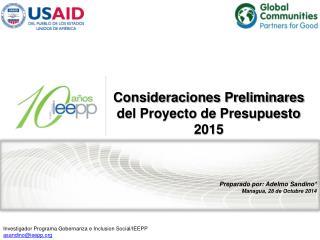 Preparado por:  Adelmo  Sandino * Managua,  28 de  Octubre 2014