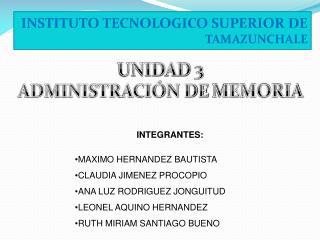 INSTITUTO TECNOLOGICO SUPERIOR DE  TAMAZUNCHALE