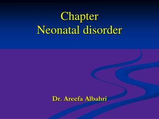 Chapter Neonatal disorder