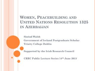 Women,  Peacebuilding  and United Nations Resolution 1325 in Azerbaijan