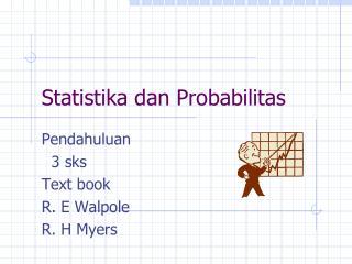 Statistika dan Probabilitas