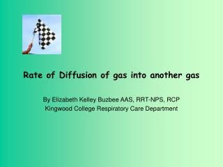 Rate of Diffusion of gas into another gas