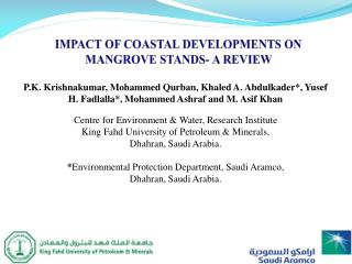 IMPACT OF COASTAL DEVELOPMENTS ON MANGROVE STANDS- A REVIEW