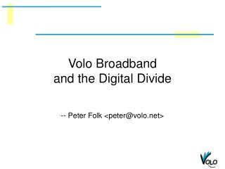 Volo Broadband and the Digital Divide