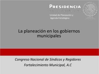 La planeación en los gobiernos municipales