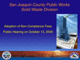 San Joaquin County Public Works  Solid Waste Division