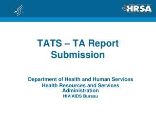 TATS – TA  Report Submission