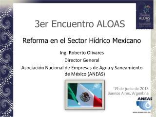 Reforma en el Sector H�drico Mexicano