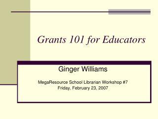 Grants 101 for Educators