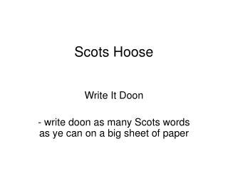 Scots Hoose