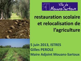 restauration scolaire  et relocalisation de l'agriculture