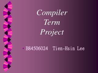 B84506024  Tien-Hsin Lee