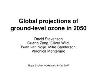 Global projections of ground-level ozone in 2050
