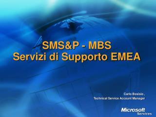SMSP - MBS Servizi di Supporto EMEA