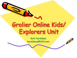Grolier Online Kids/ Explorers Unit