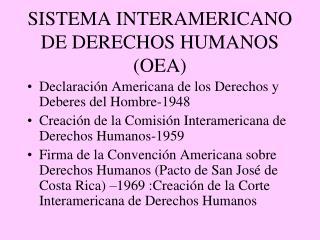 SISTEMA INTERAMERICANO DE DERECHOS HUMANOS (OEA)
