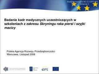 Polska Agencja Rozwoju Przedsiębiorczości Warszawa, Listopad 2008