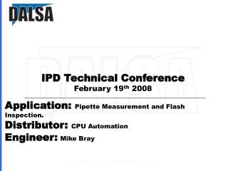 Application:  Pipette Measurement and Flash Inspection . Distributor:  CPU Automation