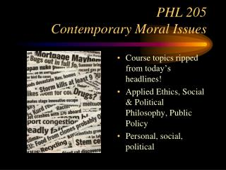 PHL 205 Contemporary Moral Issues