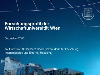 Forschungsprofil der Wirtschaftuniversit�t Wien