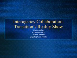 Interagency Collaboration: Transition's Reality Show