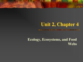 Unit 2, Chapter 4