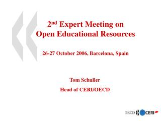 2 nd  Expert Meeting on  Open Educational Resources