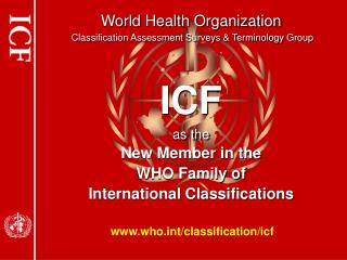 World Health Organization  Classification Assessment Surveys  Terminology Group