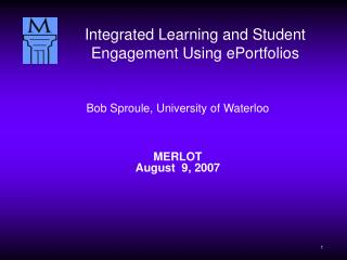 Bob Sproule, University of Waterloo MERLOT August  9, 2007