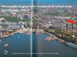 Decentralized greywater treatment in urban areas - Klosterenga, OSLO